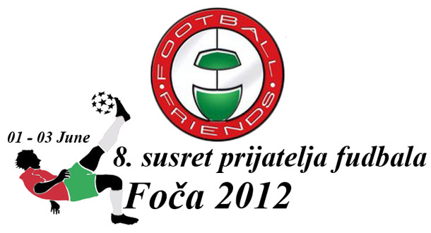 Football Friends 2012 - Foča